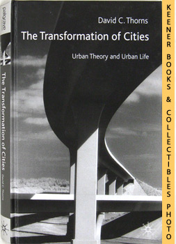 Image for The Transformation Of Cities (Urban Theory And Urban Life)