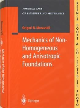 Image for Mechanics Of Non-Homogeneous And Anisotropic Foundations: Foundations of Engineering Mechanics Series