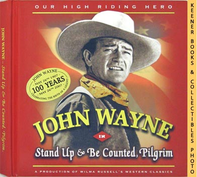 Image for John Wayne In Stand Up & Be Counted, Pilgrim (Our High Riding Hero)