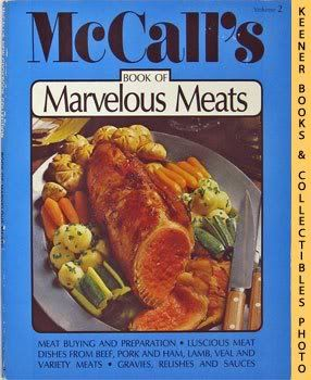 Image for McCall's Book Of Marvelous Meats, Vol. 2: McCall's New Cookbook Collection Series