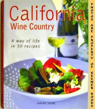Image for California Wine Country (A Way Of Life In 50 Recipes)