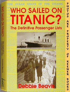 Image for Who Sailed On Titanic? (The Definitive Passenger Lists)