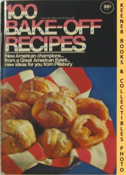 Image for Pillsbury 100 Bake-Off Recipes From Pillsbury's 20th Annual Bake-Off - 1969: Pillsbury Annual Bake-Off Contest Series