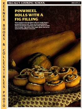 Image for McCall's Cooking School Recipe Card: Breads 43 - Fig Pinwheels (Replacement McCall's Recipage or Recipe Card For 3-Ring Binders)