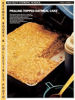 Image for McCall's Cooking School Recipe Card: Cakes, Cookies 35 - Oatmeal Praline Cake (Replacement McCall's Recipage or Recipe Card For 3-Ring Binders): McCall's Cooking School Cookbook Series