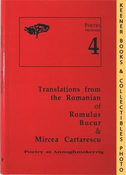 Image for Poetry At Annaghmakerrig - Poetry Network 4 - Translations From The Romanian Of Romulus Bucur & Mircea Cartarescu