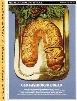 Image for McCall's Cooking School Recipe Card: Holiday Delights 5 - Old-Fashioned Bread (Replacement McCall's Recipage or Recipe Card For 3-Ring Binders): McCall's Cooking School Cookbook Series