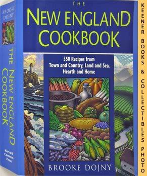 Image for The New England Cookbook (350 Recipies From Town And Country, Land and Sea, Hearth And Home)