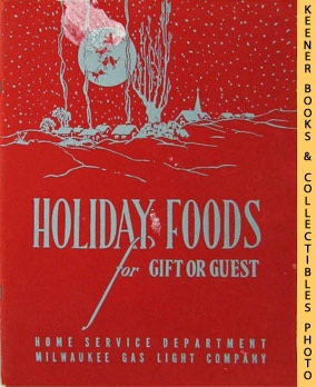 Image for Holiday Foods For Gift Or Guest: Festive Foods - 1950 Book