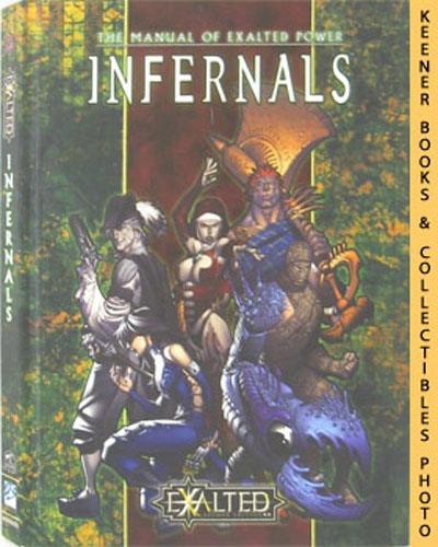 Image for Infernals: The Manual Of Exalted Power: Exalted: Second Edition Series
