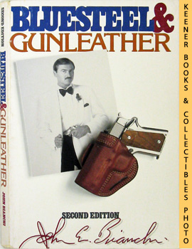 Image for Blue Steel & Gunleather (A Practical Guide To Holsters)