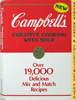 Image for New Campbell's Creative Cooking With Soup (Over 19,000 Delicious Mix And Match Recipes)