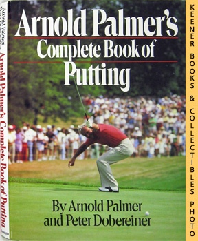 Image for Arnold Palmer's Complete Book Of Putting