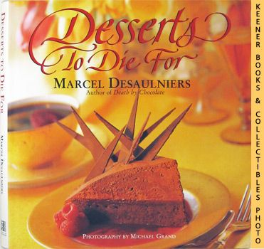 Image for Desserts To Die For