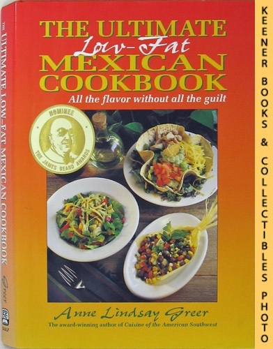Image for The Ultimate Low-Fat Mexican Cookbook All The Flavor Without All The Guilt
