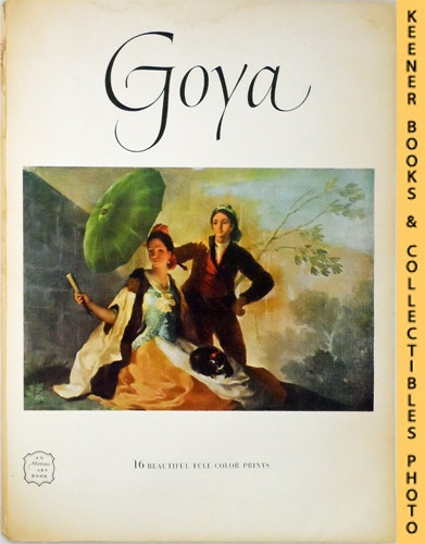 Image for Goya [1746-1828] : An Abrams Art Book: Art Treasurers Of The World Series