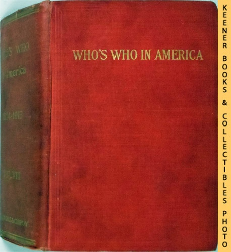 Image for Who's Who in America, 1914-1915, Vol. VIII [8] : A Biographical Dictionary Of Notable Living Men And Women In The United States