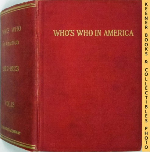 Image for Who's Who in America, 1922-1923, Vol. 12 : A Biographical Dictionary Of Notable Living Men And Women In The United States