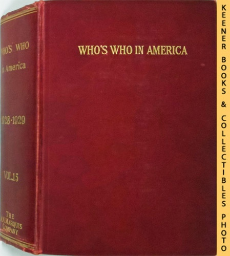 Image for Who's Who in America, 1928-1929, Vol. 15 : A Biographical Dictionary Of Notable Living Men And Women In The United States
