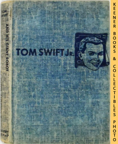 Image for Tom Swift And His Giant Robot : The New Tom Swift Jr. Adventures #4: Blue Tweed Boards - The New Tom Swift Jr. Adventures Series