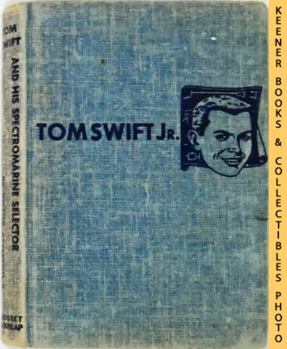 Image for Tom Swift and His Spectromarine Selector : The New Tom Swift Jr. Adventures #15: Blue Tweed Boards - The New Tom Swift Jr. Adventures Series