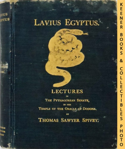 Image for Lavius Egyptus: Lectures In The Pythagorean Senate In The Temple Of The Oracle Of Dodona (Second Book)