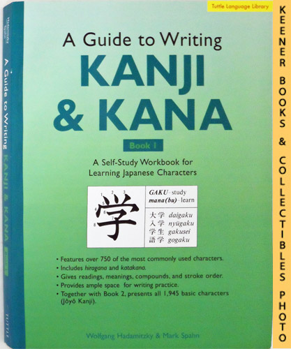 Image for A Guide To Writing Japanese Kanji & Kana - Book 1 : A Self-Study Workbook For Learning Japanese Characters  : Tuttle Language Library Series