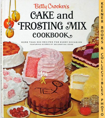 Image for Betty Crocker's Cake And Frosting Mix Cookbook