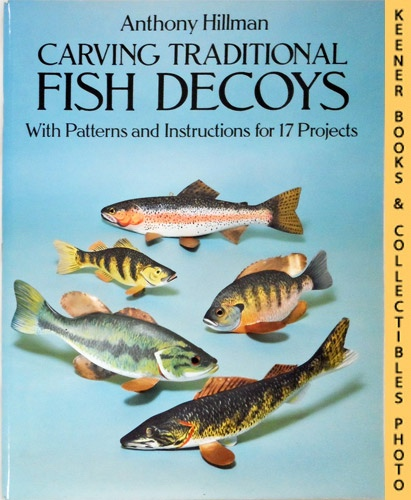Image for Carving Traditional Fish Decoys : With Patterns And Instructions For 17 Projects