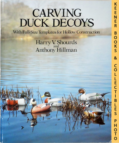 Image for Carving Duck Decoys : With Full-Size Templates For Hollow Construction: Dover Woodworking Series