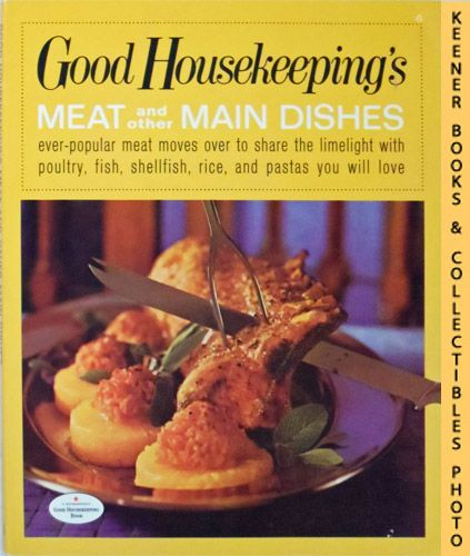 Image for Good Housekeeping's Meat And Other Main Dishes, Vol. 6: Good Housekeeping's Fabulous 15 Cookbooks Series