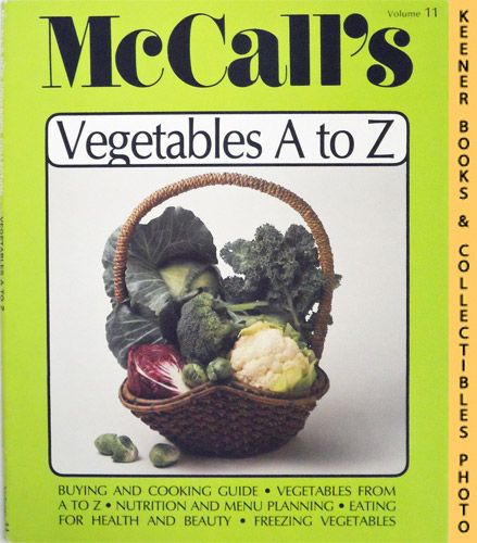 Image for McCall's Vegetables A To Z, Vol. 11: McCall's New Cookbook Collection Series