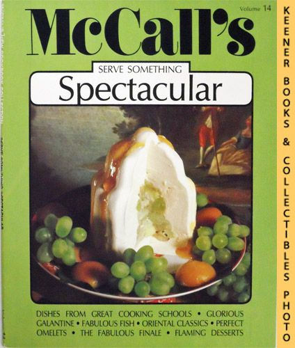 Image for McCall's Serve Something Spectacular, Vol. 14: McCall's New Cookbook Collection Series