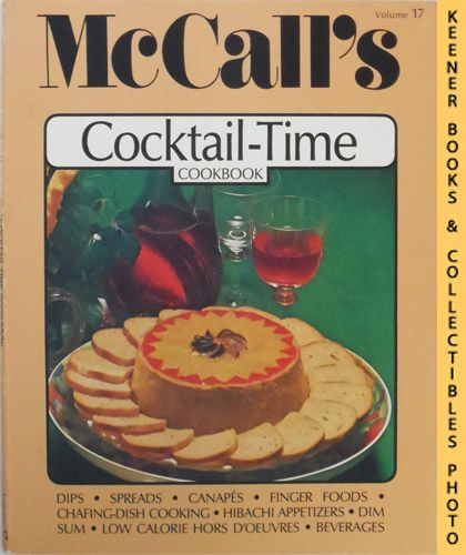 Image for McCall's Cocktail-Time Cookbook, Vol. 17: McCall's New Cookbook Collection Series