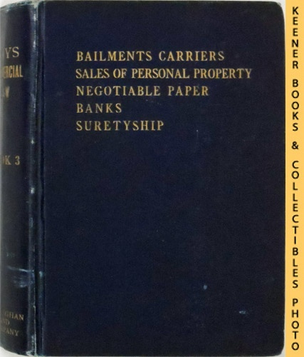 Image for Bailments, Carriers And Sales : With Questions, Problems And Forms And Text Of Uniform Sales Act And Uniform Bills Of Lading Act: American Commercial Law Series Series