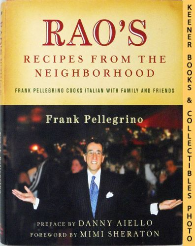 Image for Rao's Recipes From The Neighborhood : Frank Pellegrino Cooks Italian With Family And Friends