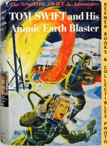Image for Tom Swift And His Atomic Earth Blaster : The New Tom Swift Jr. Adventures #5