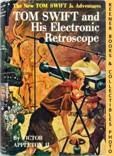 Image for Tom Swift And His Electronic Retroscope : The New Tom Swift Jr. Adventures #14: The New Tom Swift Jr. Adventures Series