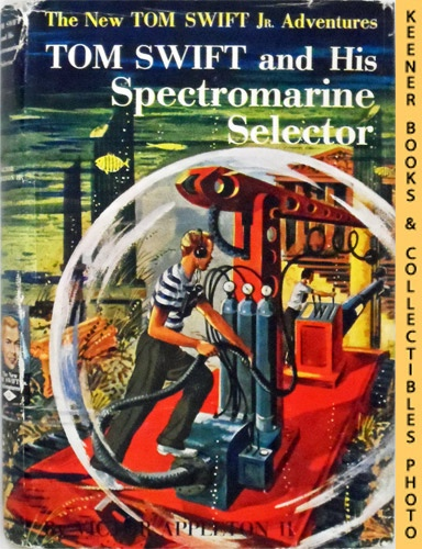 Image for Tom Swift and His Spectromarine Selector : The New Tom Swift Jr. Adventures #15