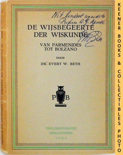 Image for De Wijsbegeerte Der Wiskunde (The Philosophy Of Mathematics) : Van Parmenides Tot Bolzano: Philosophische Bibliotheek (Philosophical Library Series) Series