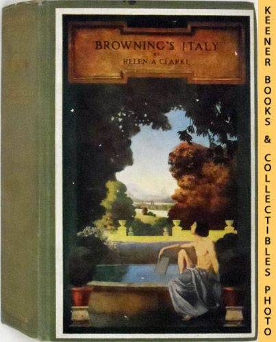 Image for Browning's Italy : A Story Of Italian Life And Art In Browning