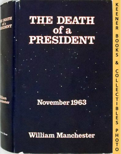 Image for The Death Of A President - November 1963 : November 20 - November 25, 1963