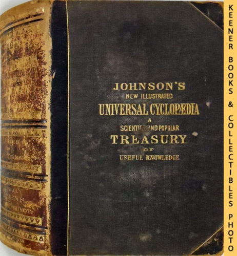 Image for Johnson's New Universal Cyclopaedia : Scientific and Popular Treasury of Useful Knowledge, Volume II F - Lichens