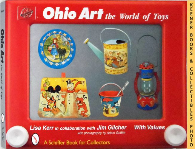 Image for Ohio Art: The World of Toys: A Schiffer Book for Collectors Series
