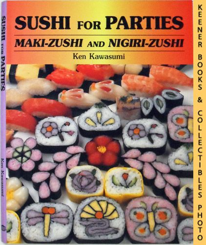 Image for Sushi For Parties: Maki-Zushi and Nigiri-Zushi