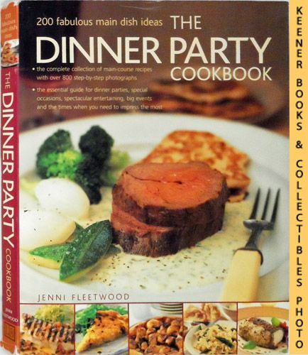 Image for The Dinner Party Cookbook : 200 Fabulous Main Dish Ideas