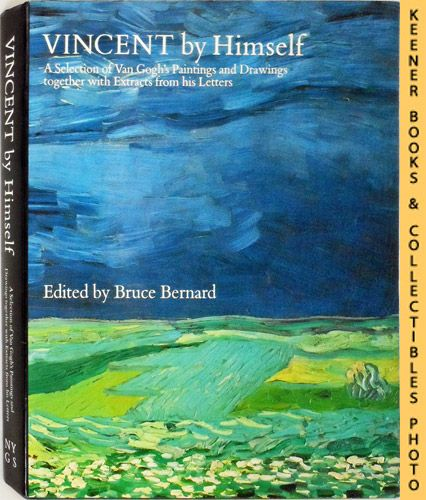 Image for Vincent By Himself : A Selection of Van Gogh's Paintings and Drawings Together With Extracts from His Letters: By Himself Series Series