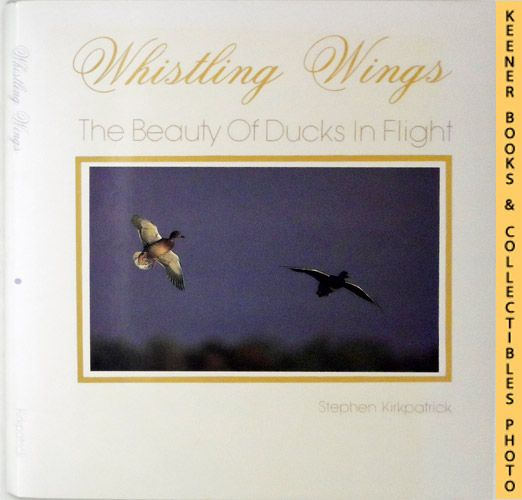 Image for Whistling Wings: The Beauty of Ducks in Flight