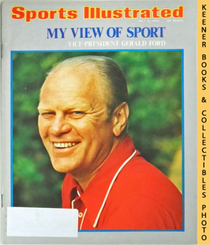 Image for Sports Illustrated Magazine, July 8, 1974 (Vol 41, No. 2) : My View Of Sport - Vice-President Gerald Ford