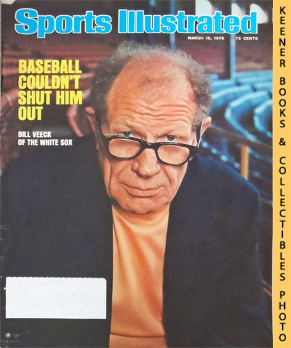 Image for Sports Illustrated Magazine, March 15, 1976 (Vol 44, No. 11) : Baseball Couldn't Shut Him Out - Bill Veeck of the White Sox